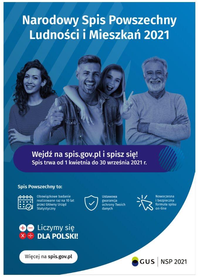 Narodowy Spis Powszechny Ludności i Mieszkań 2021. Wejdź na spis.gov.pl i spisz się! Spis trwa od 1 kwietnia do 30 września 2021 r.