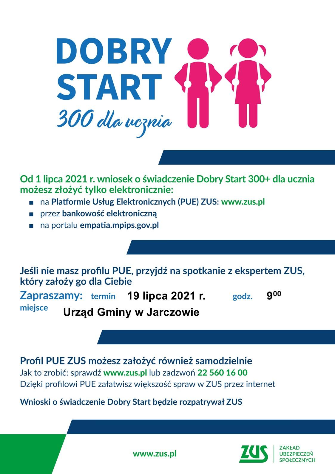 Dobry start 300+ dla ucznia zaproszenie na spotkanie z ekspertem ZUS w Urzędzie Gminy Jarczów 19 lipca 2021 r. o godzinie 9:00