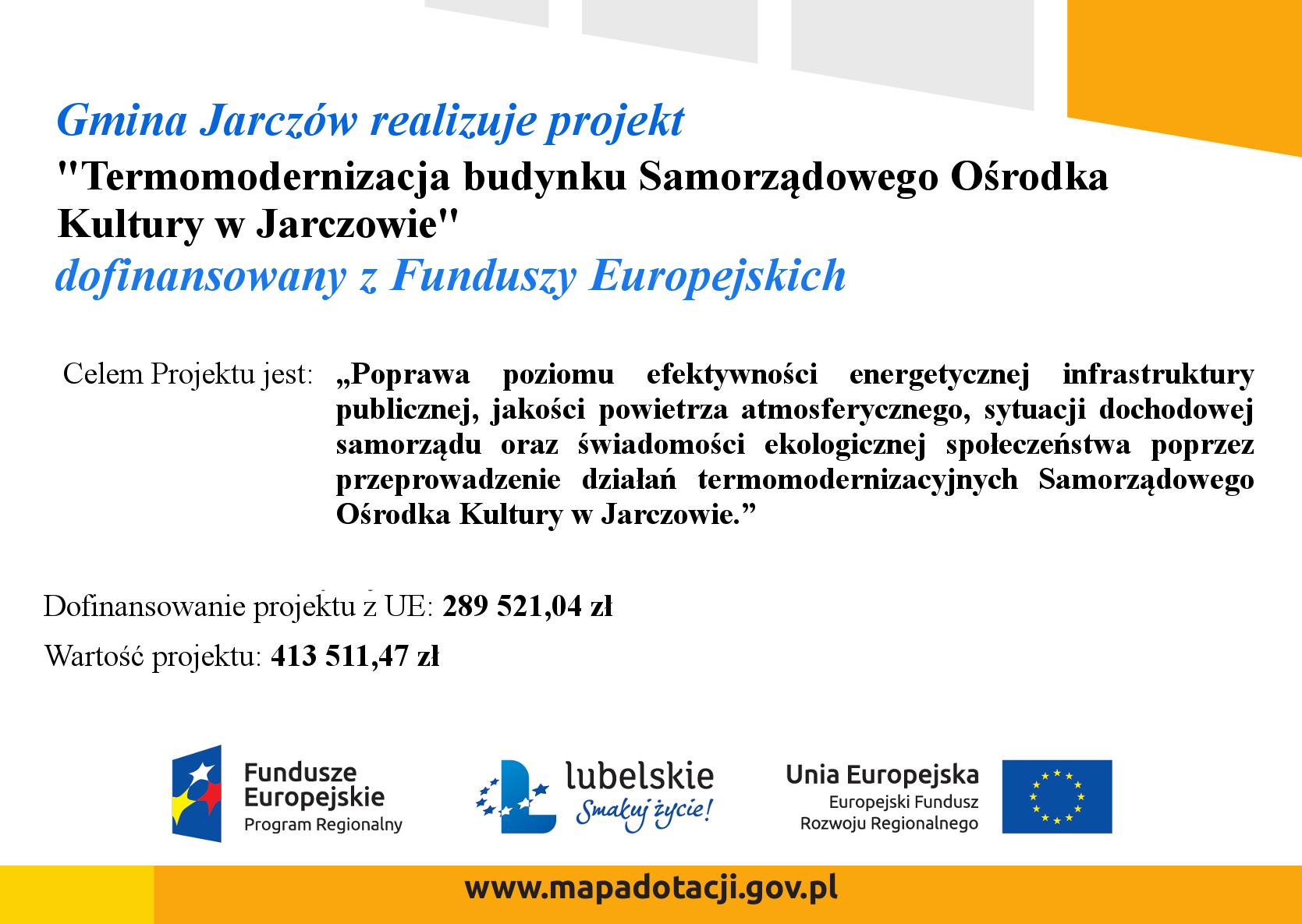 Plakat informujący o dofinansowaniu termomodernizacji